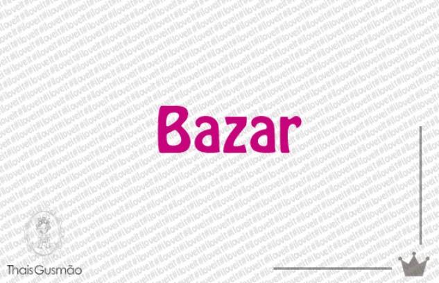 Bazar Especial Thais Gusmão