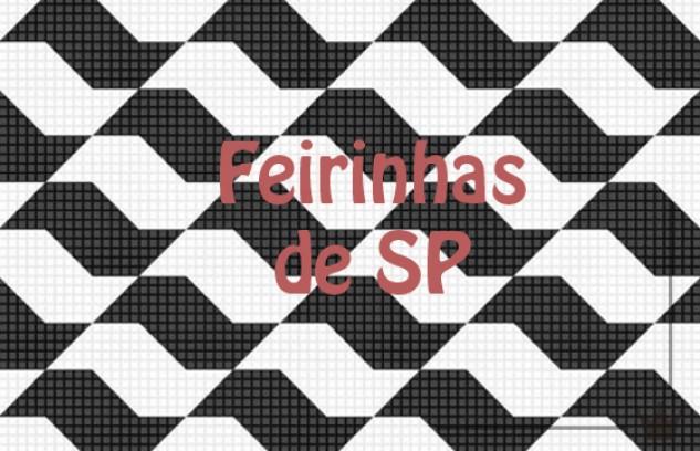 Feirinhas de São Paulo: um amor à parte