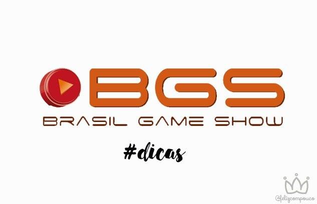 5 dicas para aproveitar a BGS 2016
