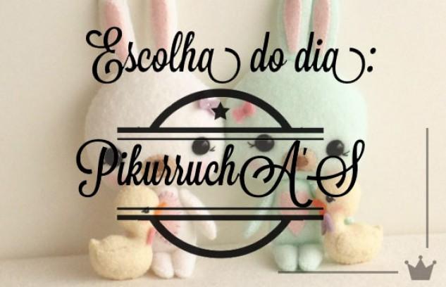 Páscoa: PikurruchA'S