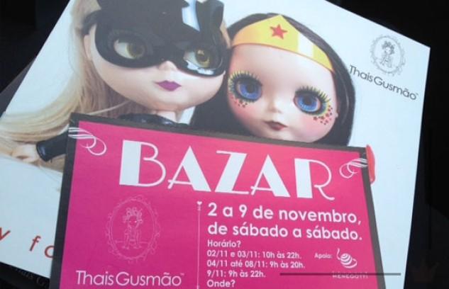 Bazar Especial Thais Gusmão: O Retorno