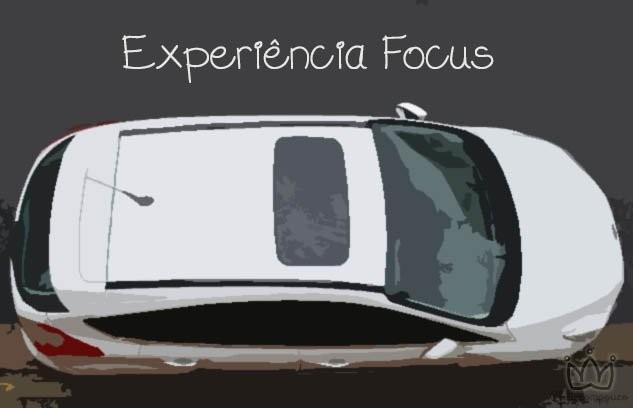 Experiência Focus