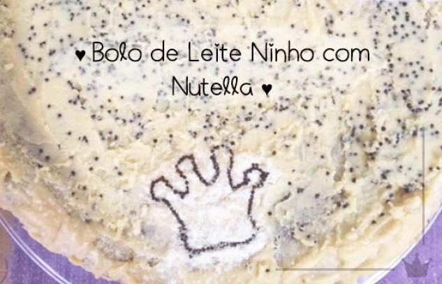 Receita: Bolo de Leite Ninho com Nutella