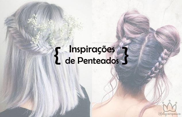 Inspirações de Penteados para Festas